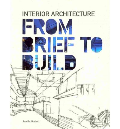 Interior Architecture From Brief To Build