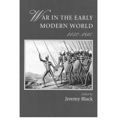 War in the Early Modern World, 1450-1815