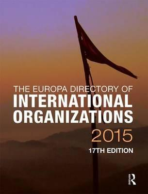 Free book search and download The Europa Directory of International Organizations 2015 PDF 1857437748