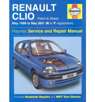 renault clio service and repair manual may 98 01 a k. Black Bedroom Furniture Sets. Home Design Ideas