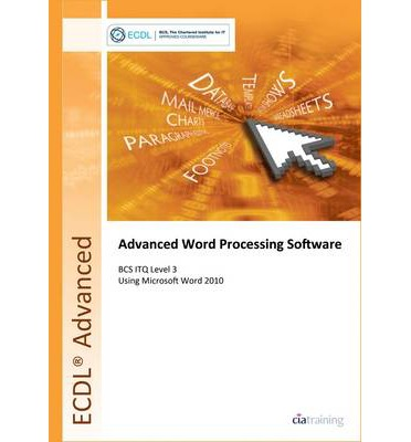 ECDL Advanced Syllabus 2.0 Module AM3 Word Processing Using Word 2010