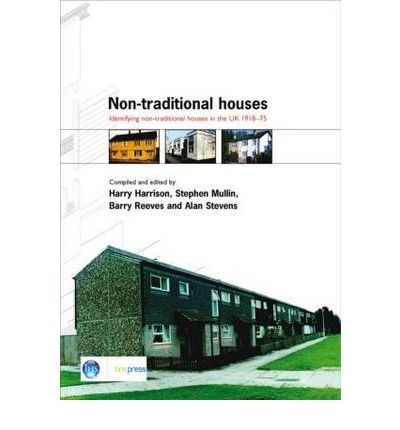 Non-traditional Houses : Identifying Non-traditional Houses in the UK 1918-1975