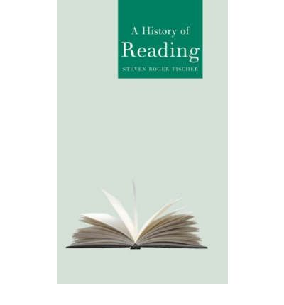 A History of Reading  Globalities   Paperback  by Steven Roger Fischer