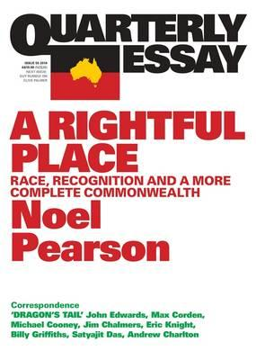 A Rightful Place : Race, Recognition and a More Complete Commonwealth