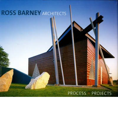 Ross Barney Architects Carol Ross Barney 9781864702293