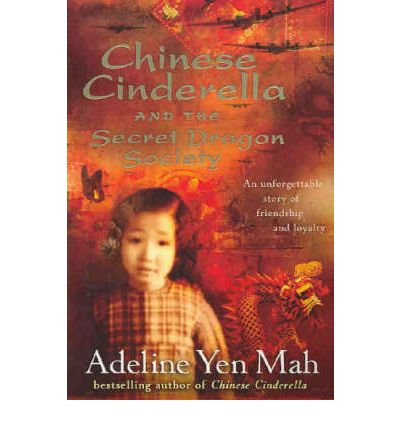 chinese cinderella and the secret dragon society book report During the japanese occupation of parts of china, twelve-year-old ye xian is thrown out of her father's and stepmother's home, joins a martial arts group, and tries.
