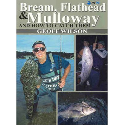 Descargar Ebook for plc gratis Bream, Flathead and Mulloway and How to Catch Them by Geoff Wilson en español PDF FB2 iBook 9781865130583