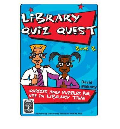 Download di libri di testo gratuiti Library Quiz Quest: Book B : Quizzes and Puzzles for Use in Library Time in Italian PDF DJVU