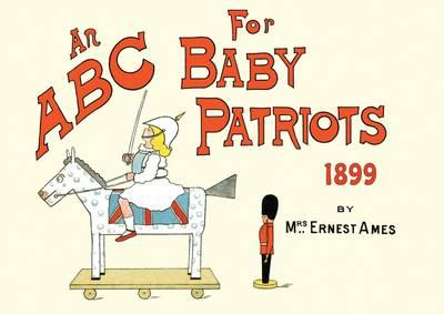 An ABC for Baby Patriots