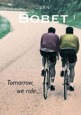 Tomorrow, We Ride