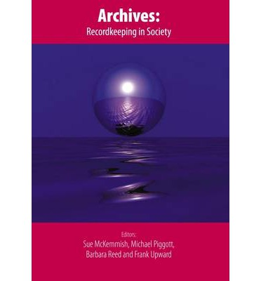 archives recordkeeping in society pdf