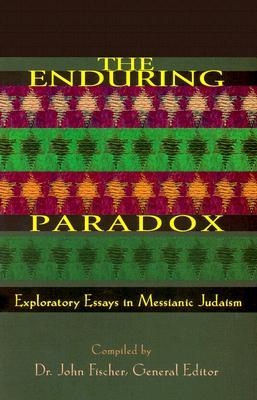 Enduring essay exploratory in judaism messianic paradox