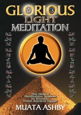 The Glorious Light Meditation