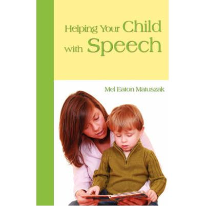 helping children with speech problems Speech and language problems because the age at which children master speech can make you feel more relaxed and open to enjoying the fun of helping.