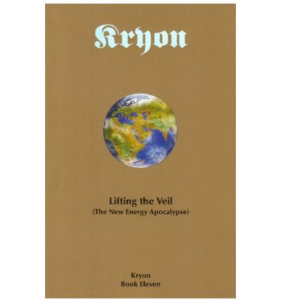 Kryon 11 Lifting the Veil
