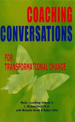 Coaching Conversations : For Transformational Change