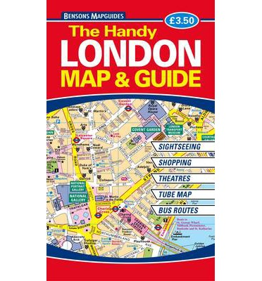 The Handy London Map And Guide Bensons MapGuides - London map guide