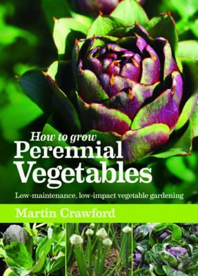 How to Grow Perennial Vegetables