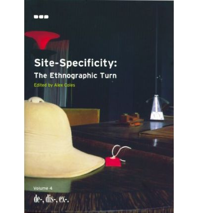 Site-Specificity in Art: the Ethnographic Turn