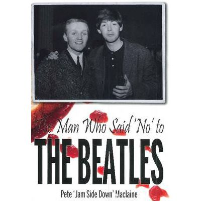 Download a book to kindle fire The Man Who Said No to The Beatles på svenska PDF by Pete Mac Laine