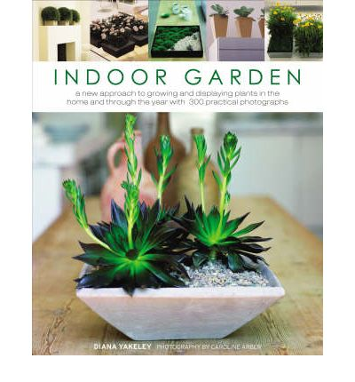 indoor garden diana yakeley 9781903141595