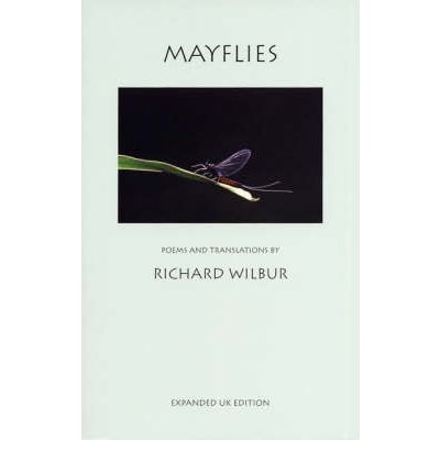 Mayflies: Expanded UK Edition : Poems and Translations