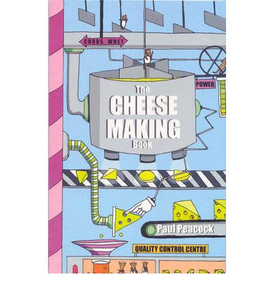 The Cheese Making Book