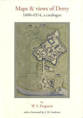 Maps and Views of Derry