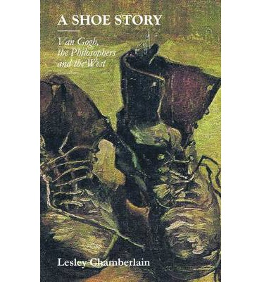 A Shoe Story : Van Gogh, the Philosophers and the West
