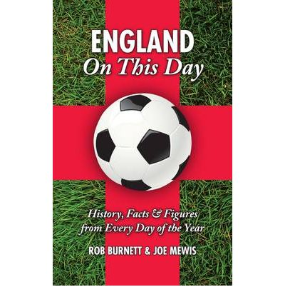 Kostenlose Hörbücher für das iPhone England On This Day football : History, Facts and Figures from Every Day of the Year 9781905411627 PDF CHM ePub