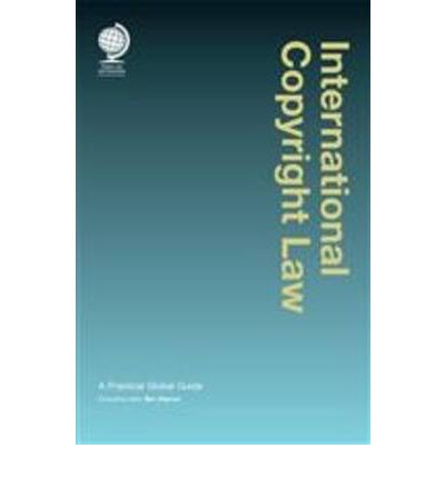 International Copyright Law  Hardcover  by Consulting editor: Ben Allgrove - ...