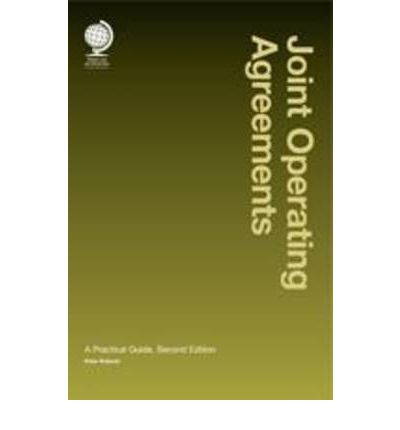 Joint Operating Agreements: A Practical Guide, Second Edition  Hardcover  by ...