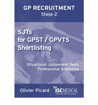 SJTs for GPST / GPVTS Shortlisting (GP Recruitment Stage 2)