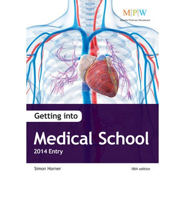 Getting into Medical School 2014 Entry