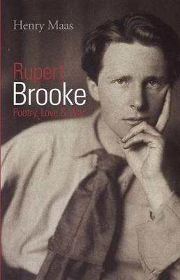 the better war poet rupert brooke In the summary of the great lover by rupert brooke, love as a theme blossoms as the poet depicts his journey through the course of his lifea poster boy for doomed youth, rupert brooke's fame rests on his war poems which make him one of the finest poets in the history of english literature.
