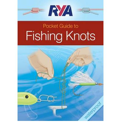 RYA Pocket Guide to Fishing Knots