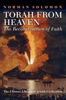 Torah from Heaven: The Reconstruction of Faith