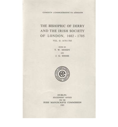 Bishopric of Derry and the Irish Society of London 1602-1705
