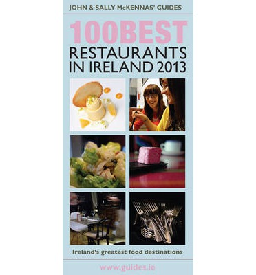 The 100 Best Restaurants in Ireland 2013