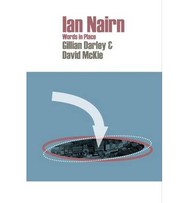 Ian Nairn: Words in Place