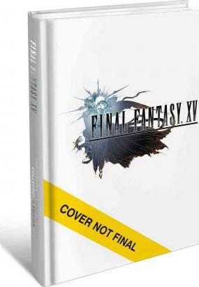 Final Fantasy XV : The Complete Official Guide Collector's Edition
