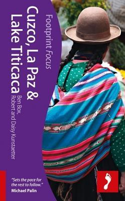 Cuzco, La Paz & Lake Titicaca Footprint Focus Guide