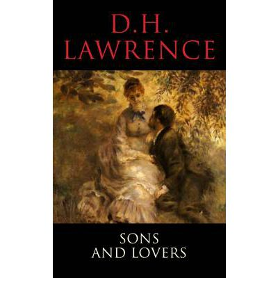 an analysis of sons and lovers by d h lawrence Initially titled 'paul morel', sons and lovers, is d h lawrence's third novel many of the details of the novel's plot are based on lawrence's own life the story recounts the coming of age of paul morel, the second son of gertrude morel and her hard-drinking, working-class husband.