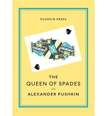 The Queen of Spades by Alexander Pushkin – review
