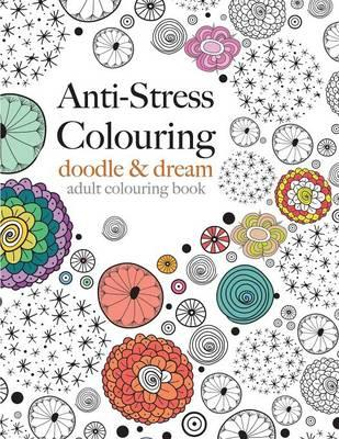 Anti Stress Colouring Christina Rose 9781910771167