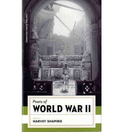 Poets of World War II : Harvey Shapiro : 9781931082334