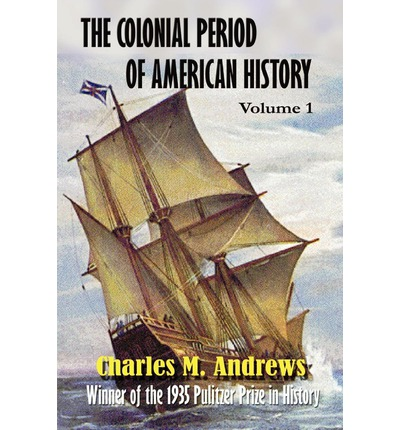 the colonial period of american history What was it like to live in america during the colonial period  american history to 1877 study guide  the 13 colonies: life in early america related study.