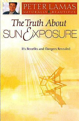 Scarica eBook Amazon gratis Truth about Sun & Exposure by Peter Lamas (Italian Edition) PDF RTF DJVU