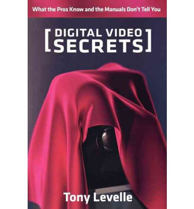 Digital Video Secrets