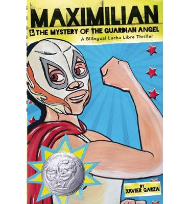 books titles maximilian mystery guardian angel bilingual lucha libre thriller